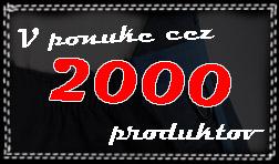 V ponuke cez 2000 produktov